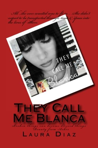 YA Fiction New Release: They Call Me Blanca